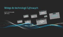 Wstęp do technologii Cyfrowych