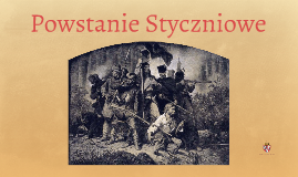 Copy of Powstanie Styczniowe