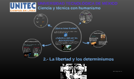 2.- La libertad y los determinismos
