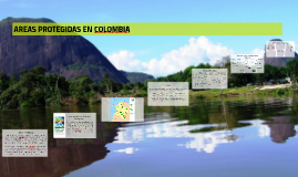 AREAS PROTEGIDAS EN COLOMBIA