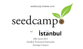 Seedcamp Istanbul 30 April 2013