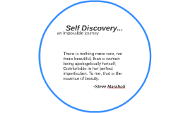 Self Discovery...