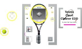 Tennis Court Cleaner EDD