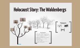Slave Narrative: The Waldenburgs