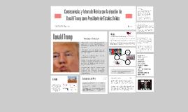 Consecuencias y futuro de México con la elección de Trump co