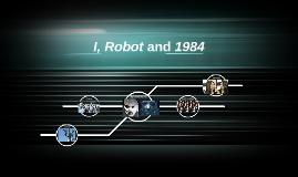 I, Robot and 1984