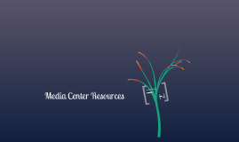 Media Center Resourses