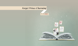Copy of Forget Prince Charming