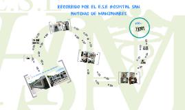 RECORRIDO POR EL E.S.E HOSPITAL SAN ANTONIO DE MANZANARES