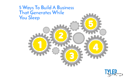 5 Ways to Build A Business That Generates While You Sleep