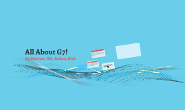 All About G7!