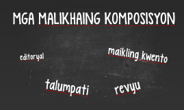 Copy of MGA MALIKHAING KOMPOSISYON