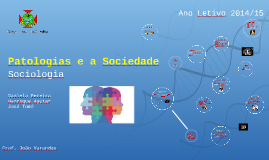 Patologias e a Sociedade