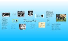 Dedication!