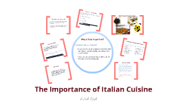 The Importance of Italian Cuisine