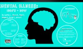 mental illness 1950's - now