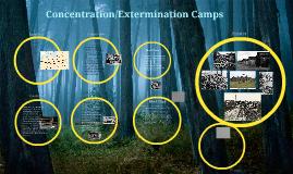 Concentration/Extermination Camps