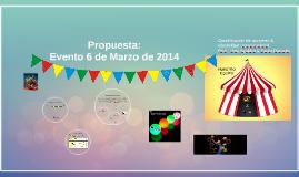 Evento 6 de Marzo de 2014
