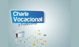 Copy of Charla Vocacional