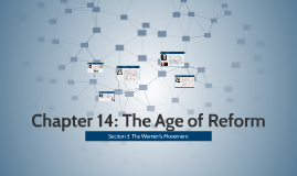 Chapter 14: The Age of Reform