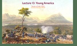 HIST300 L13 Young America