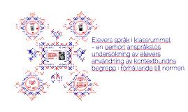 Elevers språk i klassrummet