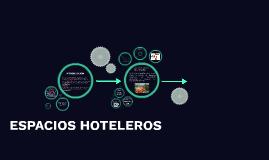 ESPACIOS HOTELEROS