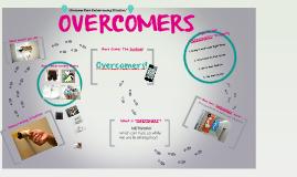 Copy of Overcomers!