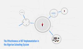 The Effectiveness of ICT Emplementation in the Algerian Scho
