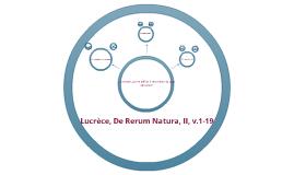 Copy of Lucrèce, De Rerum Natura, II, v.1-19