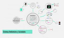 Copy of Sistemas ambientales y sociedades