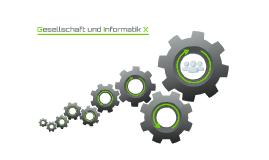 Informatik und Gesellschaft X
