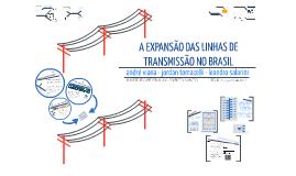 A expansão das linhas de transmissão no Brasil