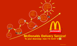 Copy of McDonalds Delivery Service?