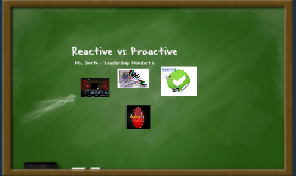 Proactive and Reactive Behavior