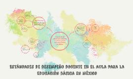 Copy of Estándares de desempeño docente en el aula para la educación