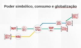 Poder simbólico, consumo e globalização