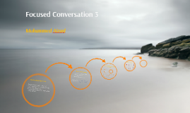 Copy of Focused Conversation 3