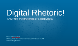 Digital Rhetoric