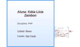 Aluna: Kátia Lívia Zambon