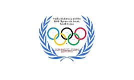 Efforts of Public Diplomacy: 1988 Olympics in Seoul, South K