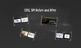 EDSC 504 Before and After