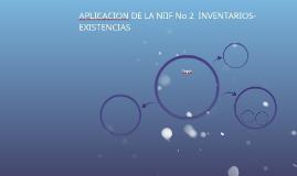 Copy of APLICACION DE LA NIIF No 2  INVENTARIOS- EXISTENCIAS