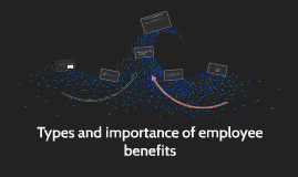 Types and importance of employee benefits