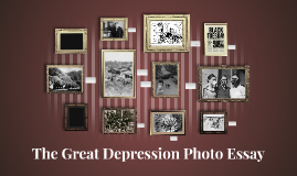 The Great Depression Photo Essay