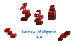 Copy of Business Intelligence (B.I)