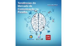 Tendências do Mercado de Comunicação na Paraíba.