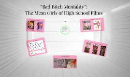 """Bad Bitch Mentality"":"