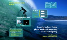 Badanie wpływu liczby płetw na charakterystykę deski surfingowej