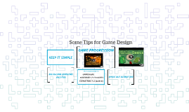 Some Tips for Game Design
